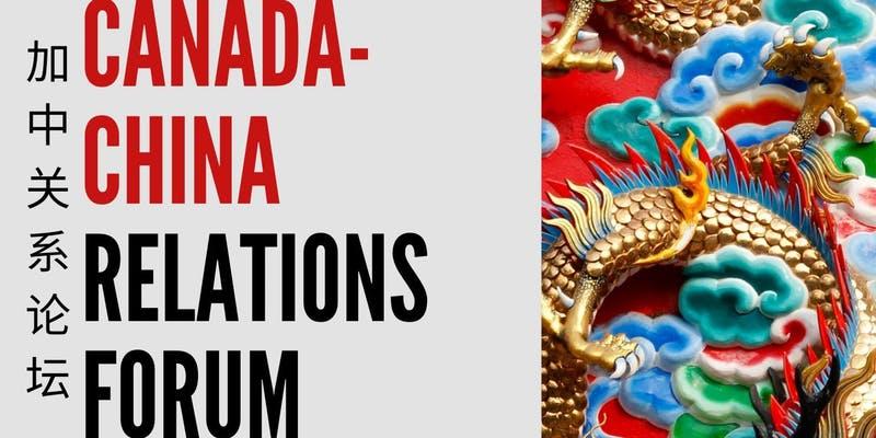 Canada China Relations Forum